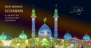 Der Monat Schaban | 8. Monat im Islamischen Kalender