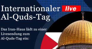 Internationaler Al-Quds Tag – live|Samstag, 23.05.2020 ab 19 Uhr