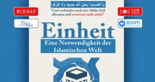 Einladung zum Webinar: Einheit – Eine Notwendigkeit der islamischen Welt