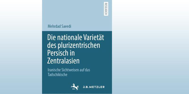Mehrdad Saeedi | Die nationale Varietät des plurizentrischen Persisch in Zentralasien