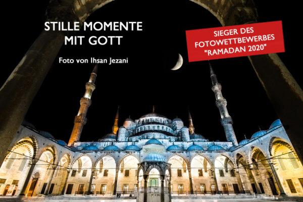 Wettbewerbe Ramadan 2020 - Die Gewinner