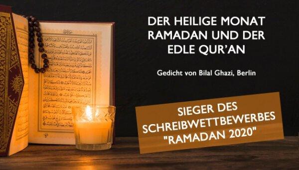 Der heilige Monat Ramadan und der edle Qur'an