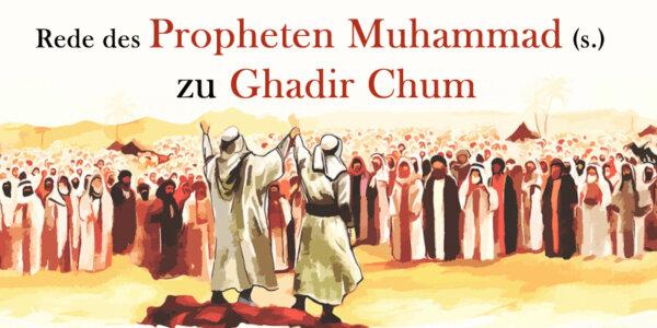 Rede des Propheten Muhammad (s.) zu Ghadir Chum