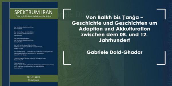 Von Balkh bis Ṭanǧa –  Geschichte und Geschichten um Adaption und Akkulturation zwischen dem 08. und 12. Jahrhundert