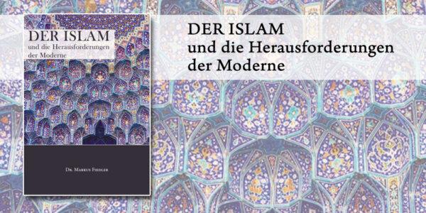 Der Islam und die Herausforderungen der Moderne | Dr. Markus Fiedler